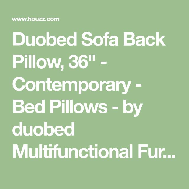 """Duobed Sofa Back Pillow, 36"""" - Contemporary - Bed Pillows - by duobed Multifunctional Furniture"""