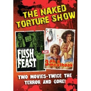 Naked Torture Double Feature (Flesh Feast/3 On A Meat Hook): Horror Movies, Torture Double, Naked Torture, Meat Hooks