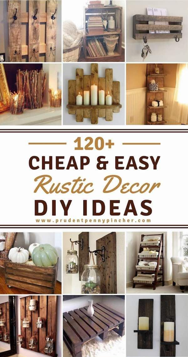Marvelous 120 Cheap And Easy DIY Rustic Home Decor Ideas