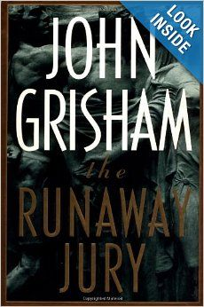 The Runaway Jury - Every jury has a leader, and the verdict belongs  to him. In Biloxi, Mississippi, a landmark tobacco  trial with hundreds of millions of dollars at  stake beginsroutinely, then swerves mysteriously off  course.  http://www.amazon.com/The-Runaway-Jury-John-Grisham/dp/0385472943/ref=sr_1_562?m=A3030B7KEKNTF7&s=merchant-items&ie=UTF8&qid=1394578633&sr=1-562