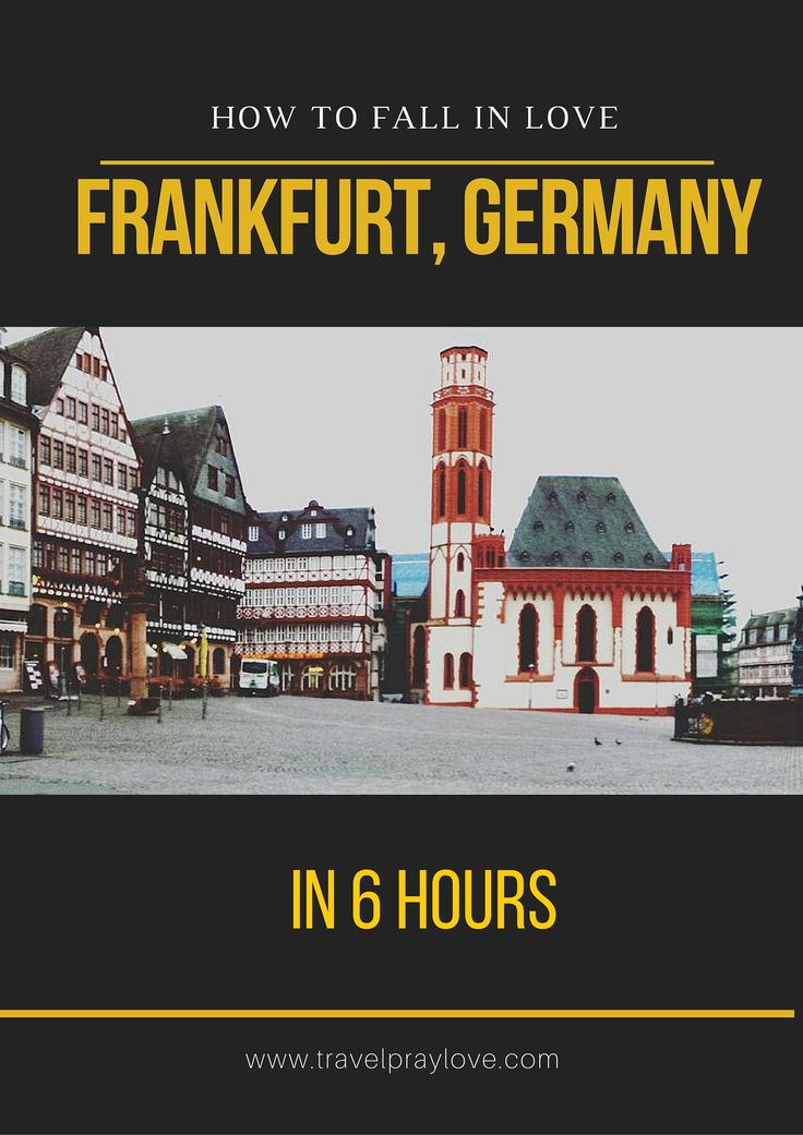 A #travelitinerary for #Frankfurt, #Germany in 6 Hours.  #travelblog #travelpraylove