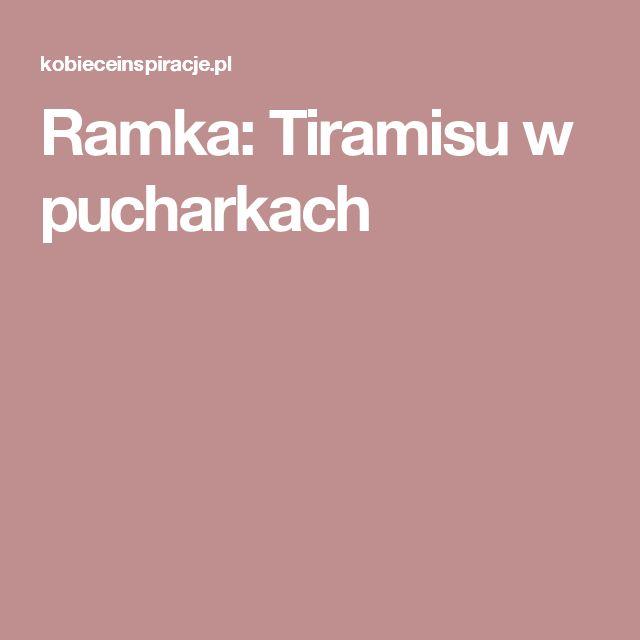 Ramka: Tiramisu w pucharkach