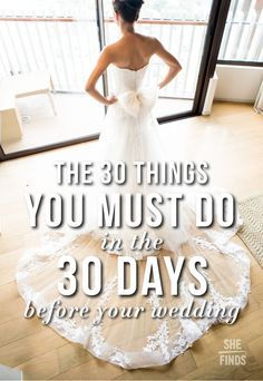 The Month Leading Up To Your Wedding Day Is A Busy One With Lots Of Things
