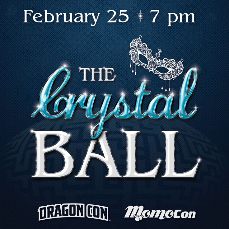 Join Dragon Con and MomoCon for The Crystal Ball, a formal fantasy experience at the Georgia Aquarium on Feb 25th, 2017!  https://www.eventbrite.com/e/the-crystal-ball-presented-by-dragon-con-and-momocon-tickets-31339249539