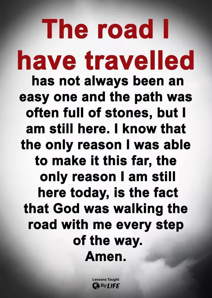The road I have travelled | friends | Faith prayer, Prayer