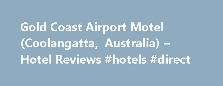 Gold Coast Airport Motel (Coolangatta, Australia) – Hotel Reviews #hotels #direct http://hotel.remmont.com/gold-coast-airport-motel-coolangatta-australia-hotel-reviews-hotels-direct/  #gold coast airport motel # Gold Coast Airport Motel. Coolangatta Booked online because of proximity to airport. Pleasantly surprised, family room bigger than expected, and cleaner than some more expensive places we ve stayed in. Beds comfy, wifi included (a real bonus with kids) nice hot shower and plenty of…