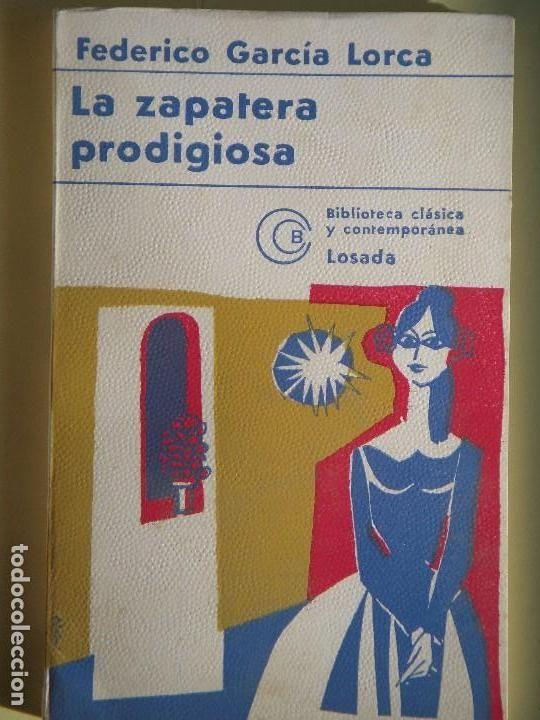LA ZAPATERA PRODIGIOSA - FEDERIVO GARCIA LORCA - EDITORIAL LOSADA, 1975 (EN BUEN ESTADO) - Foto 1
