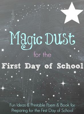 First Day of School Magic Dust from The Educators' Spin On It