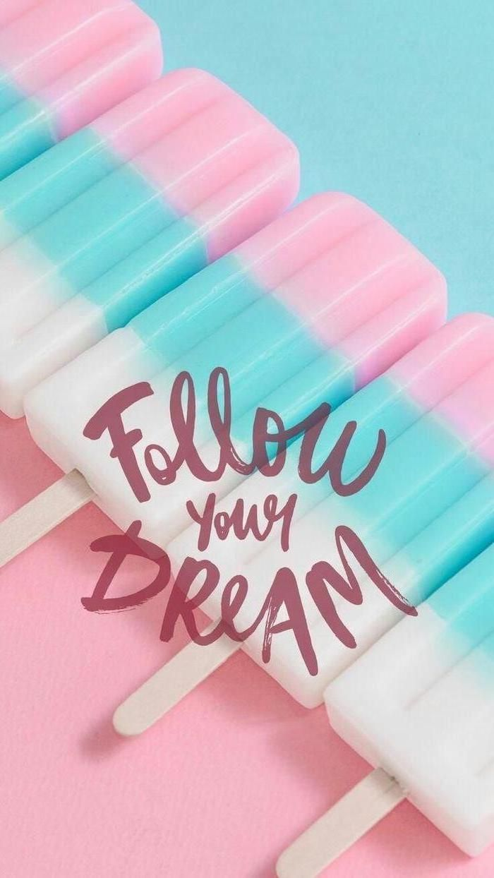 Girly Backgrounds Follow Your Dream Pink Blue And White Lollipops 4k Wallpaper Iphone Iphone Wallpaper Cute Girl Wallpaper