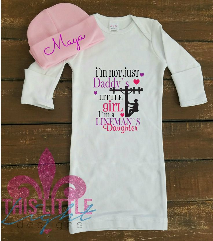 Take home outfit. Linemans Daughter. Im not just a daddys girl, Im a linemans daughter. Layette Set. Newborn Gown. Baby Shower Gift. by…