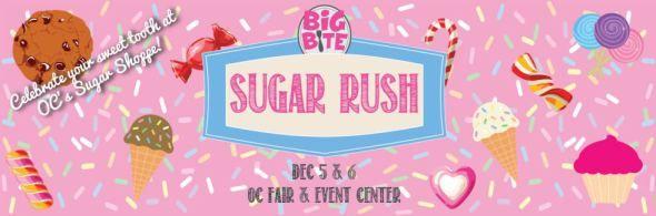 Sugar Rush, OC Fair and events center, costa mesa