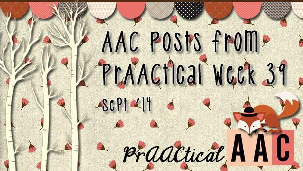 AAC Posts from PrAACtical Week 39, September 2014