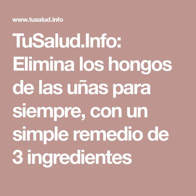 TuSalud.Info: Elimina los hongos de las uñas para siempre, con un simple remedio de 3 ingredientes