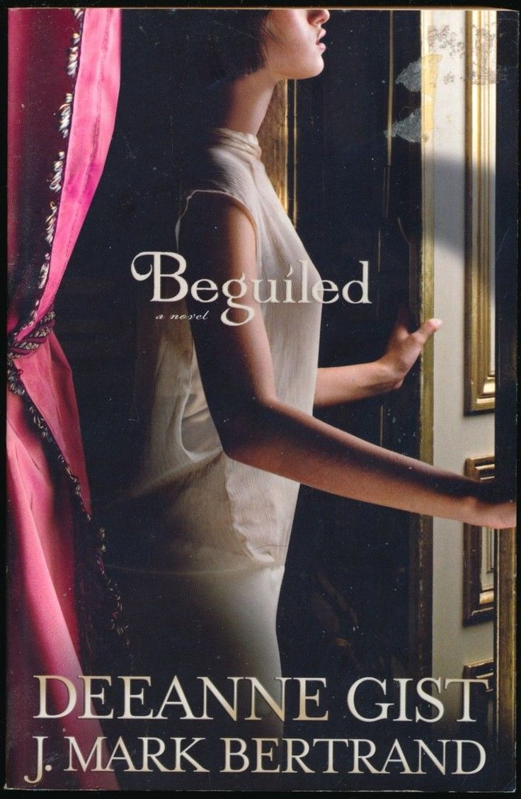 Christian Fiction  BEGUILED by Deanne Gist & J Mark Bertrand  PB Bethany House