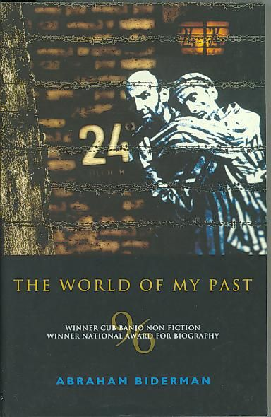 The World of My Past by Abraham H. Biderman. Winner of the National Biography Award, 1996. Published by AHB Publications, 1995. State Library of New South Wales copy: http://library.sl.nsw.gov.au/record=b1749927