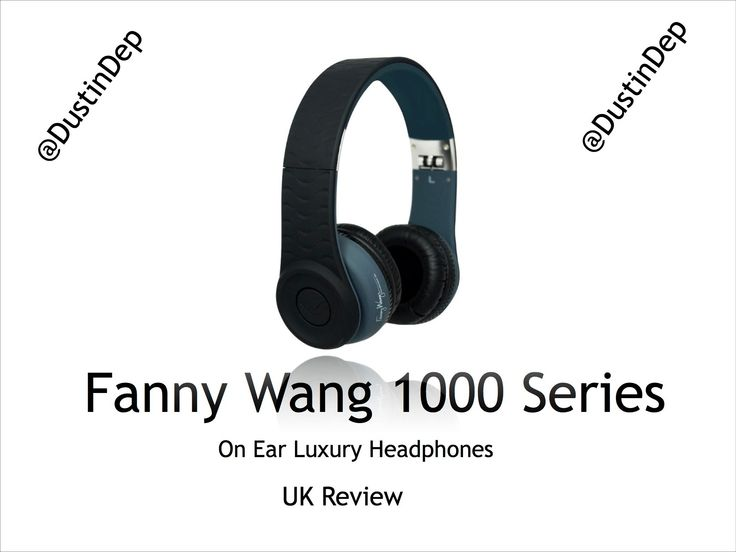 Fanny Wang 1000 Series On Ear Luxury Headphones Unboxing & Review