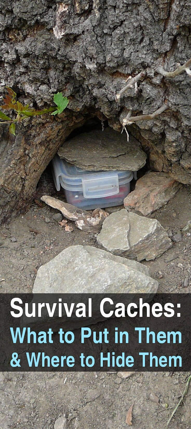 Survival Caches: What to Put in Them and Where to Hide Them.The contents of your survival cache will vary depending on your location and specific needs,