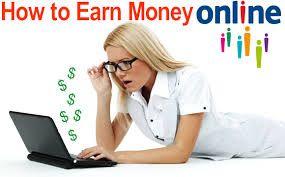 Earn Money Online: HOW TO MAKE MONEY ONLINE