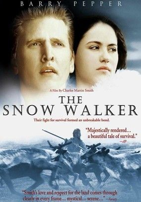 The Snow Walker (2003) Barry Pepper stars in this survivalist adventure as cocky, hotheaded bush pilot Charlie Halliday, who agrees to transport a critically ill Inuit woman (Annabella Piugattuk) to a Yellowknife hospital during a routine stop on a supply run. The pair face dire consequences when their plane goes down in the Arctic tundra, leaving them marooned -- and facing the brutality of the looming northern winter.