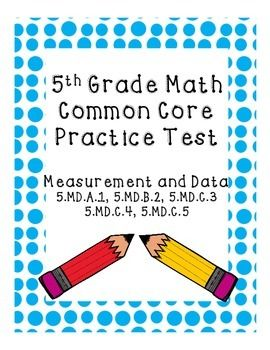 5th Grade Common Core Practice Test Measurement And Data Lisas