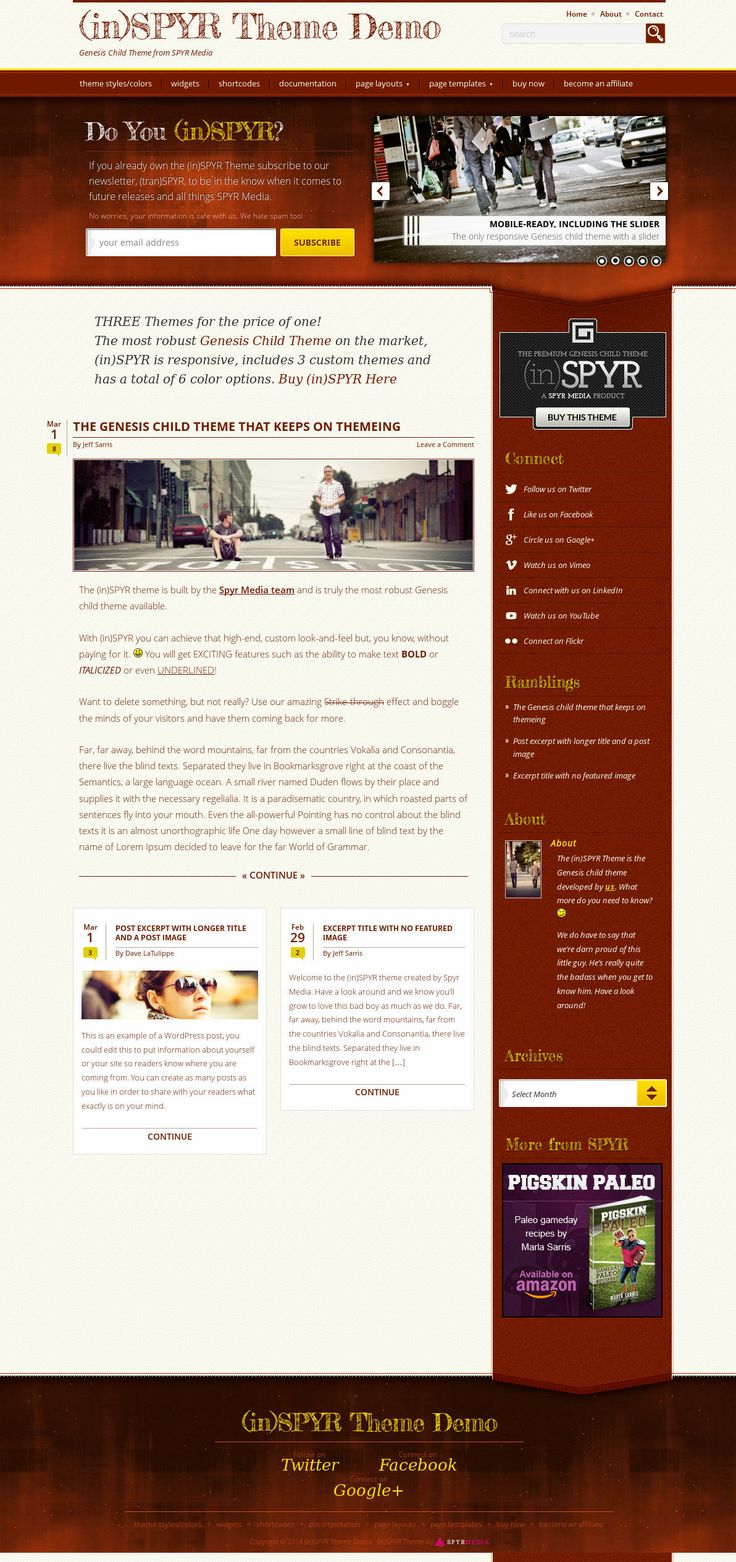 StudioPress (in)SPYR is a responsive WordPress theme for personal and professional blogs. (in)SPYR comes with three theme styles (Base, Merit, Tribe) and six color options including blue, black, red, yellow and crimson mica – the latter is the default color scheme. Please note that (in)SPYR is a child theme of the Genesis Framework.