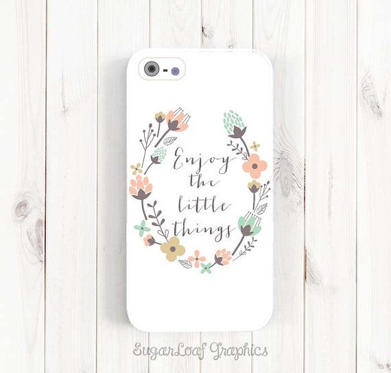 Enjoy the little things iPhone 6 Case, Inspirational Quote iPhone 6 Plus Case, iPhone 5s 5c 5 Case, Samsung Galaxy S3 S4 S5, Note 3 Case Q41