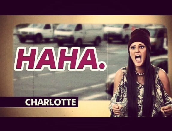 Geordie shore. Geordie shore quote. HAHA. Charlotte