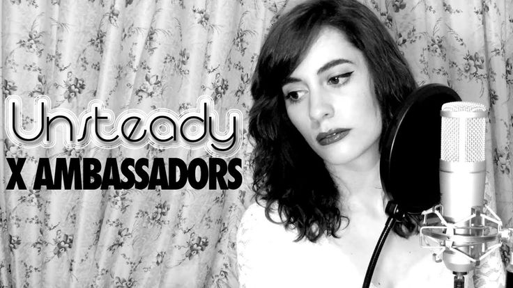 153-X Ambassadors - Unsteady (Me Before You) - Cat Rox cover