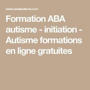 Formation ABA autisme - initiation - Autisme formations en ligne gratuites