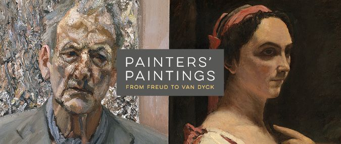 Painters' Paintings: From Freud to Van Dyck | Exhibitions and displays | The National Gallery, London