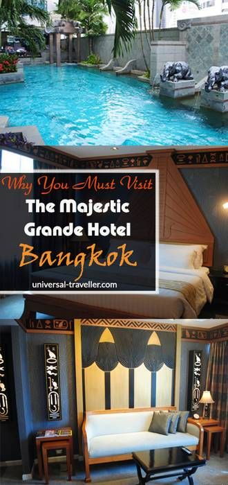 Luxury Hotel Review Majestic Grande Hotel Bangkok