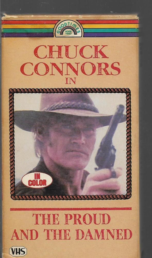 VHS The Proud and the Damned (Chuck Connors, Cesar Romero)
