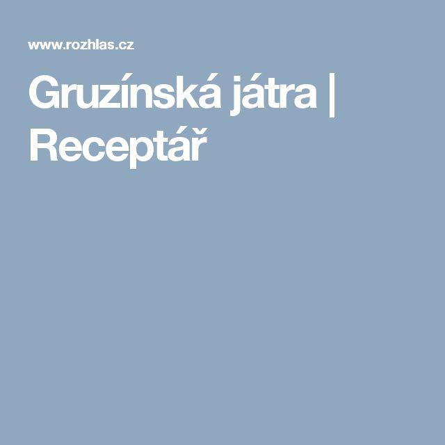 Gruzínská játra | Receptář