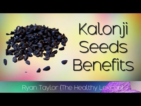 Kalonji Seeds: Benefits & Uses (Black Seed Oil) - YouTube