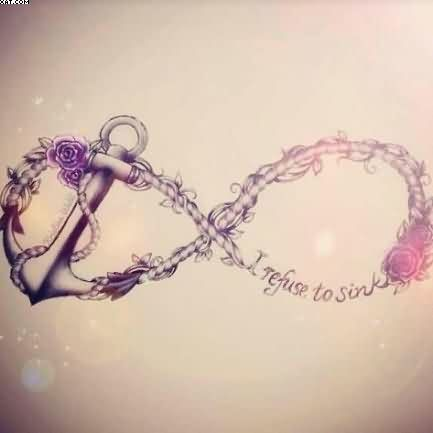 Cool Refuse To Sink Infinity Anchor And Rose Tattoo Design