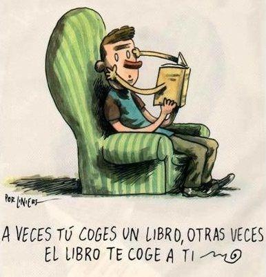 """Sometimes you choose the book, other times the book chooses you"".: Reading, Libros Te, Entr Libros, Um Livros, Te Coge, The Books, Phrases, Books Grab, Otras Veces"