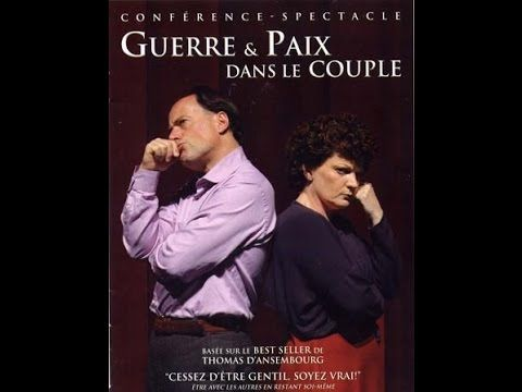 Thomas d'Ansembourg - Guerre et Paix dans le Couple DVD - Communication ...
