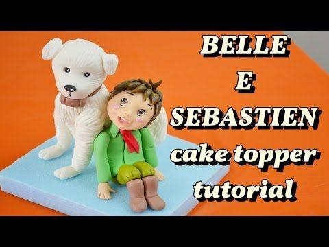 BELLE & SEBASTIEN CAKE TOPPER FONDANT - CANE + BIMBO PASTA DI ZUCCHERO TORTA TUTORIAL - YouTube