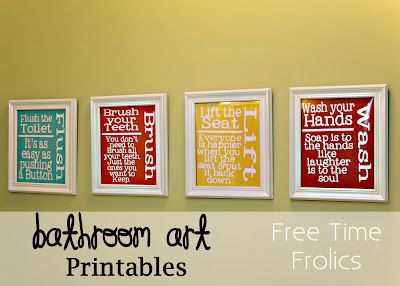 Free Time Frolics: Bathroom {Art} Printables.   And YES, I'm printing these right now for my teenage boys bathroom!