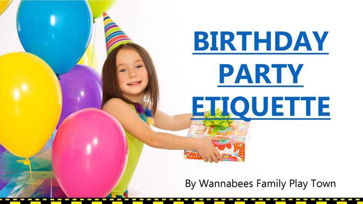 Children's Birthday Parties Etiquette