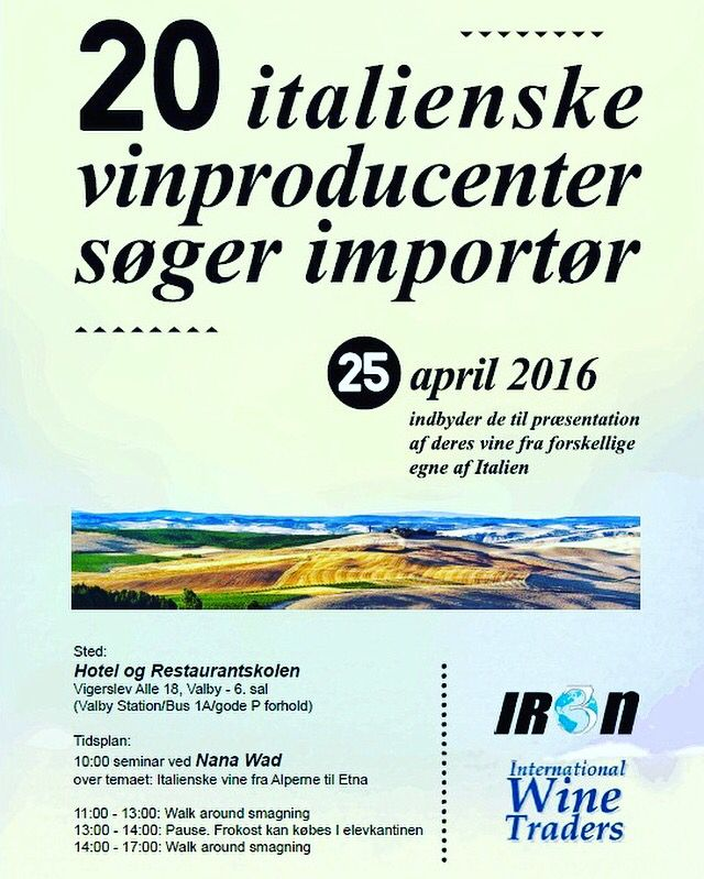 Wine event Copenaghen! InternationalWineTraders by Iron3 Monday 25th of April, from 11.00am to 5.00pm Hotel-og Restaurantskolen, Vigerslev Allè 18 2500 Valby Copenaghen #wine #vin #workshop #iwt2016 #Copenaghen #kobenhavn #NadaVad #walkaround #masterclass #italianwine #winefair #winevent #market #winestagram #danish #danishwine #instawork #me #instavino #vino #travel #denmark #winebusiness #professionalwine #winetasting #winelover #winetrip #instadaily
