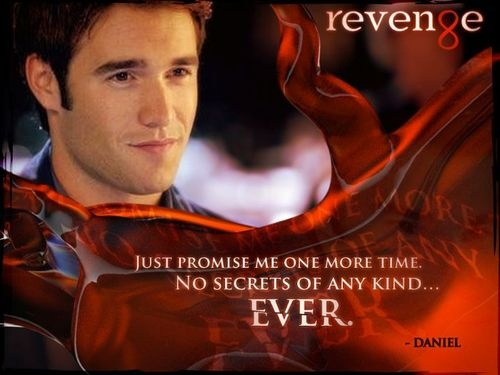 """Just promise me one more time. No secrets of any kind...ever."" ~Daniel: Revengemi Guilty, Revenge Tv, Revenge Abc, Favorite Tv, Revenge Series, Daniel Grayson, Revenge Quotes, Daniel Morgan, Abc Revenge"
