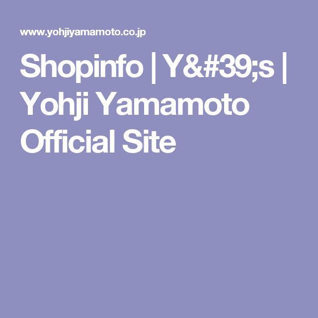 Shopinfo | Y's | Yohji Yamamoto Official Site
