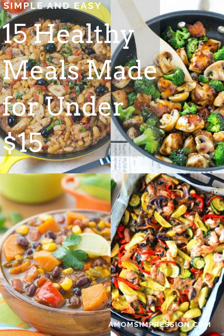 Jun 23, 2020 – These 15 healthy meals on a budget are all made for under $15. Eating healthy doesn't have to break the b…