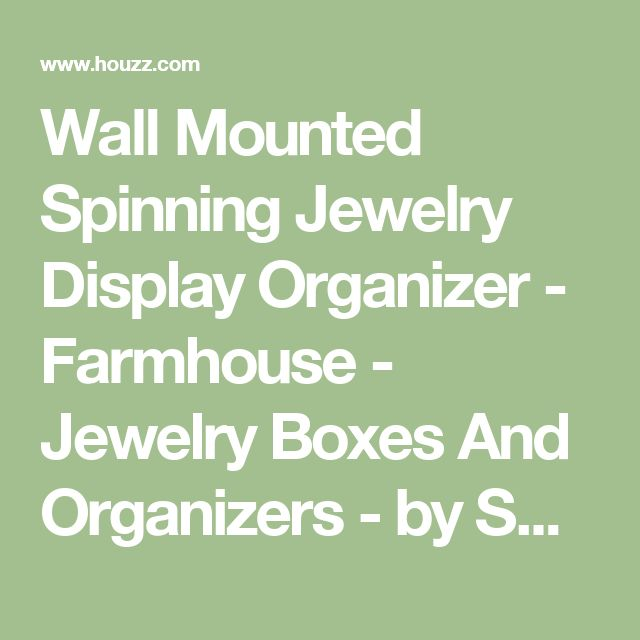 Wall Mounted Spinning Jewelry Display Organizer - Farmhouse - Jewelry Boxes And Organizers - by SOFFEE DESIGN, INC