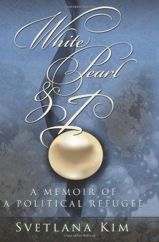 White Pearl and I: A Memoir of a Political Refugee by Svetlana Kim, http://www.amazon.com/dp/1419655744/ref=cm_sw_r_pi_dp_BxX7sb03S8A38