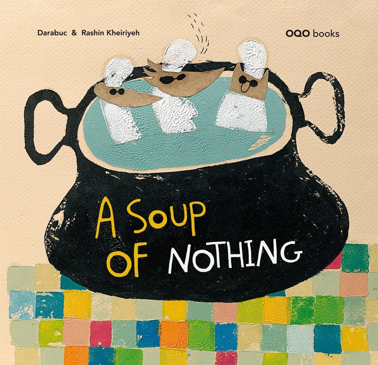 A soup of nothing / Darabuc. The author revives an old recipe, that of Stone Soup, a popular tale as often occurs with the stories of traditional origin present different versions depending on the country.