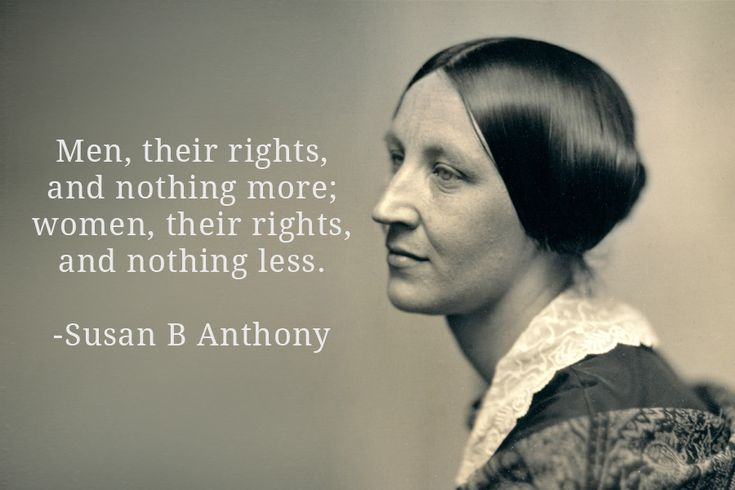 Equality Quote - Susan B Anthony - 900