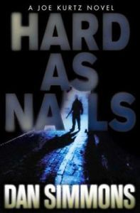 Hard as Nails by Dan Simmons (2003, Hardcover) 1st edition