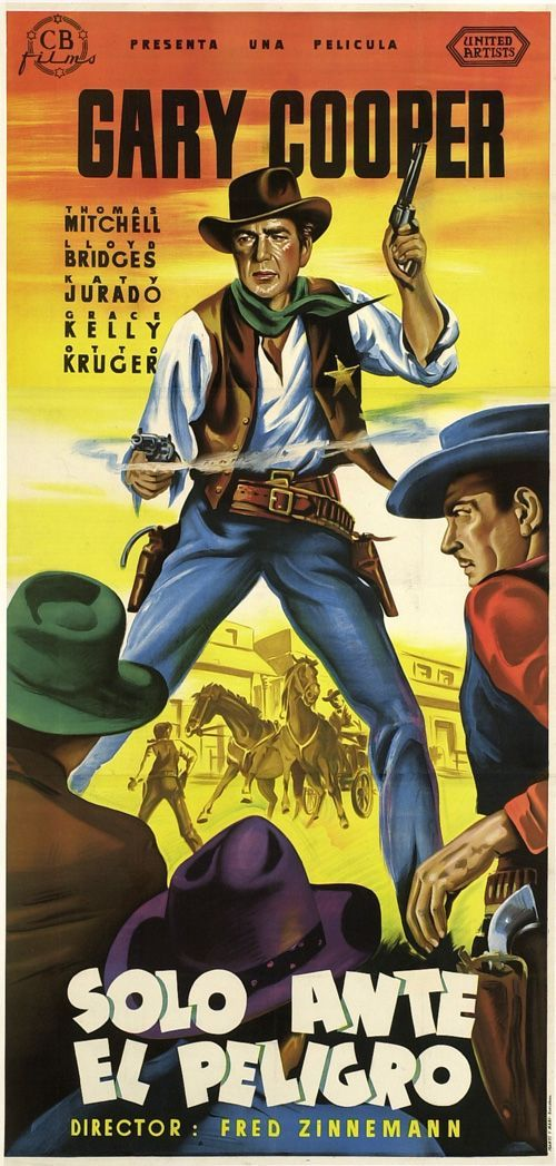HIGH NOON (1952) - Gary Cooper - Thomas Mitchell - Lloyd Bridges - Katy Jurado - Grace Kelly - Otto Kruger - Produced by Stanley Kramer - Directed by Fred Zinneman - United Artists - Spanish Movie Poster.